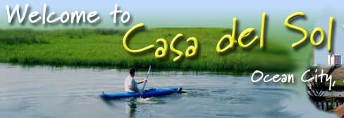 Welcome to Casa del Sol in Ocean City Maryland